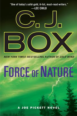 Force of Nature by C. J. Box